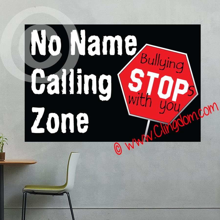 No Name Calling Zone Clingdom