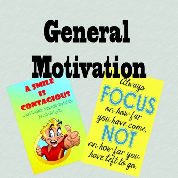 General Messages & Motivation